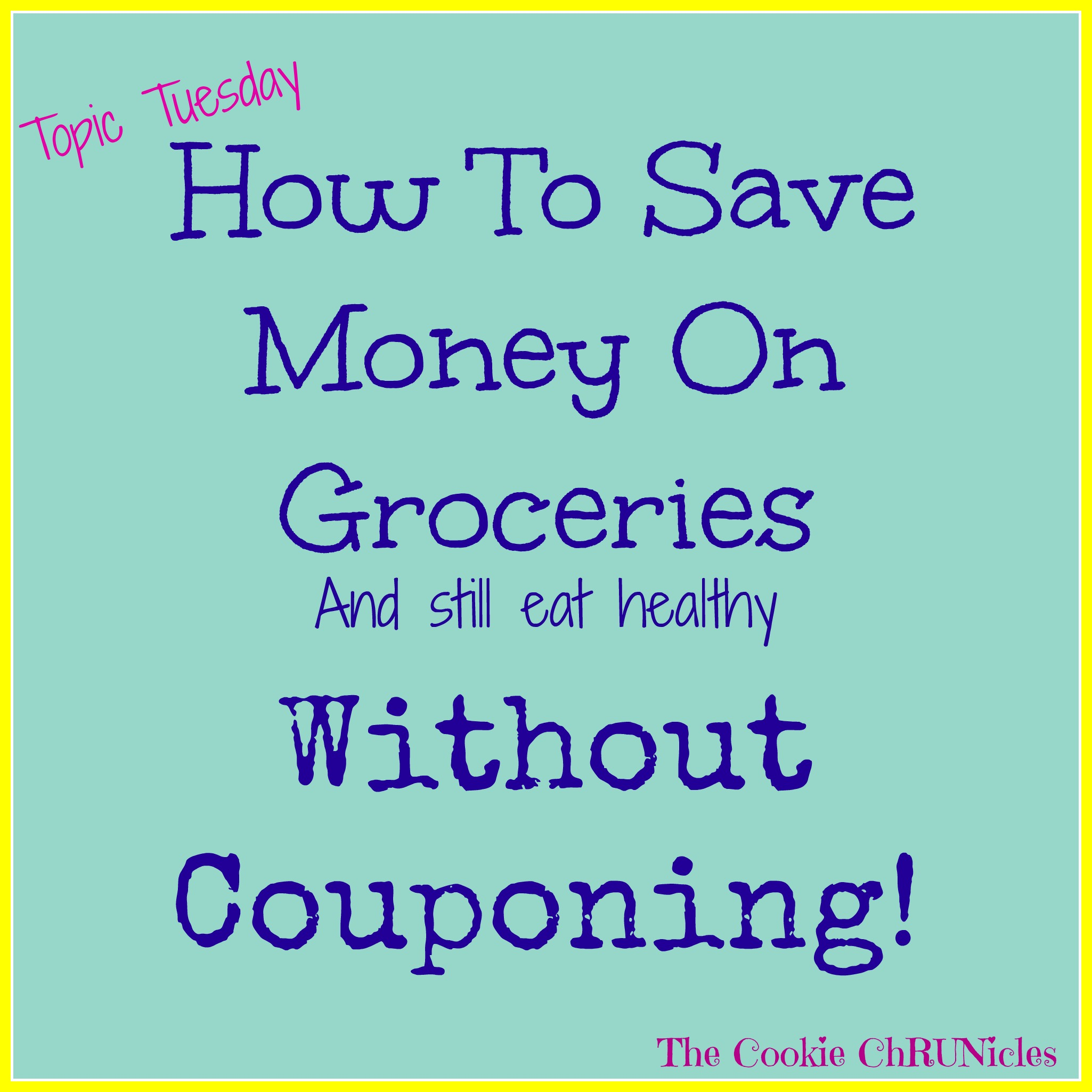 how to save on groceries and eat healthy