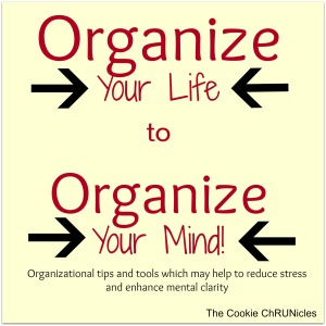 organize your life to organize your mind