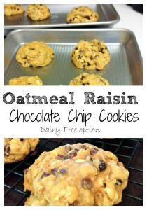 oatmeal raisin chocolate chip cookies with a dairy free option