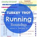 Turkey Trot Running Round Up - Collection of running workouts to do on Thanksgiving Day