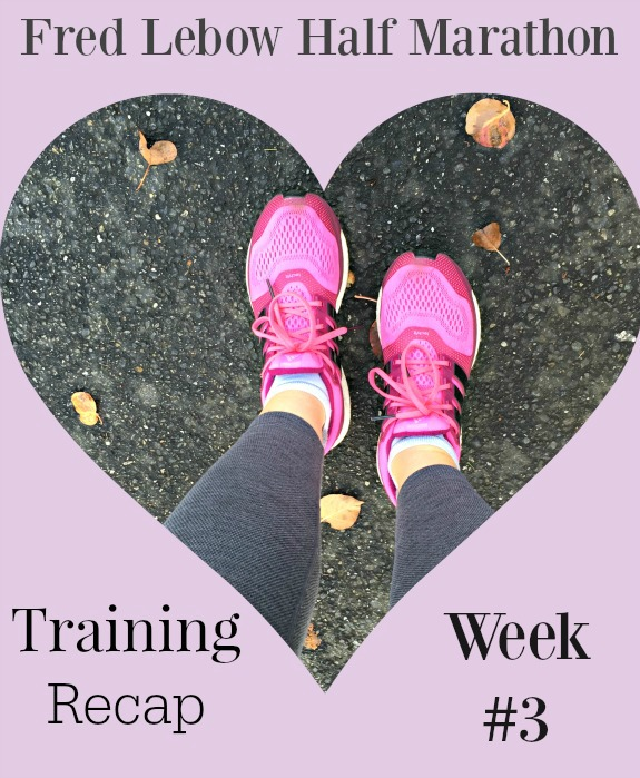 Fred Lebow Half Marathon Training Recap Week 3