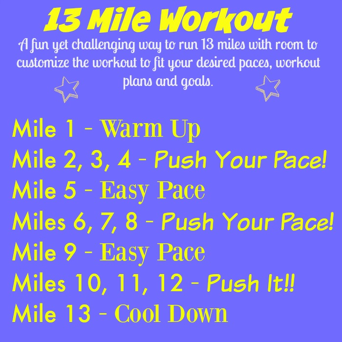 13 mile workout