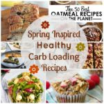 spring inspired healthy carb loading recipes