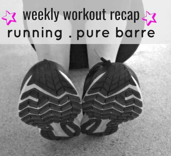 Week In Workouts (Great Runs + Pure Barre!)