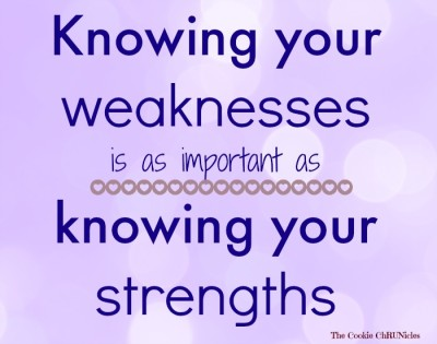 knowing your weaknesses quote