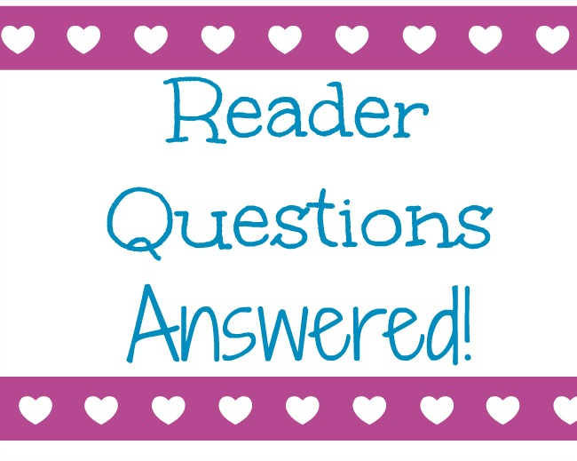 reader questions answered