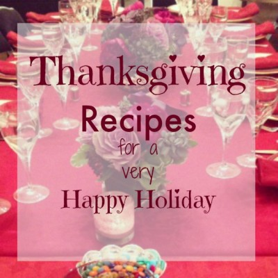 Thankgiving Recipes for a very Happy Holiday
