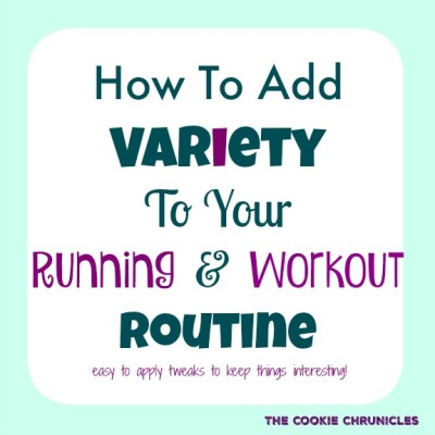 how to add variety to your running and workout routine