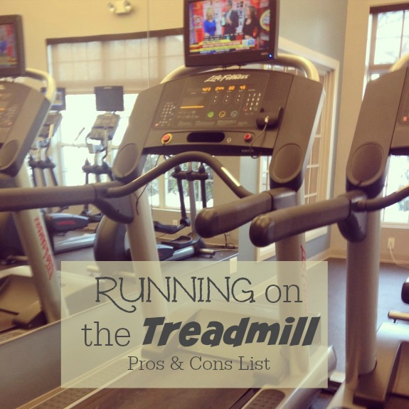 running on the treadmill pros & cons list