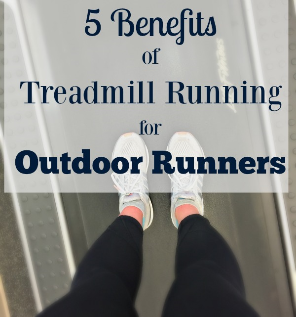 5 benefits of treadmill running for outdoor runners
