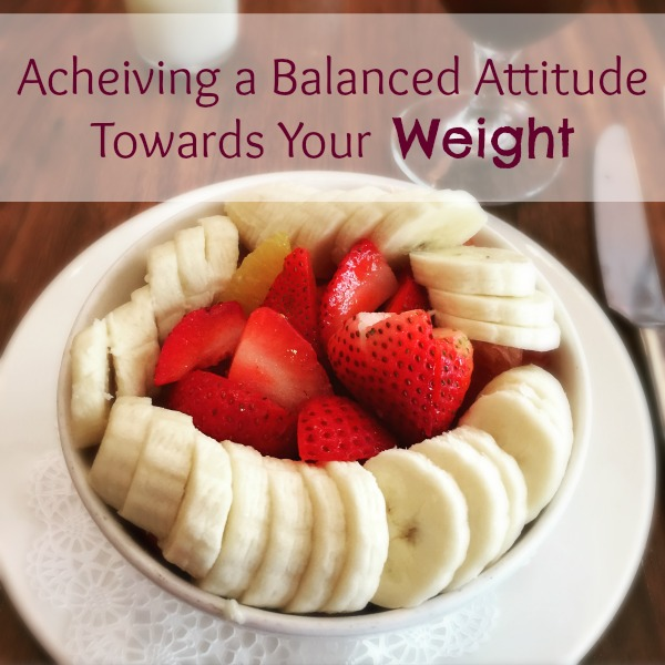 acheiving balanced attiturde towards weight