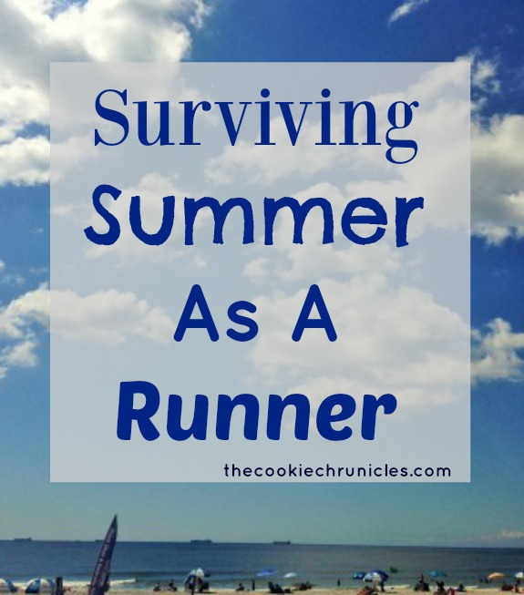 How I go about surviving the summer as a runner. It's not just about what you do during your run!