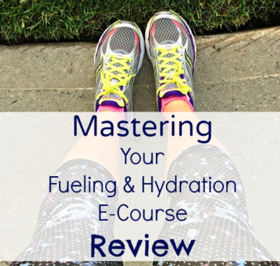 mastering your fueling & hydration e-course review