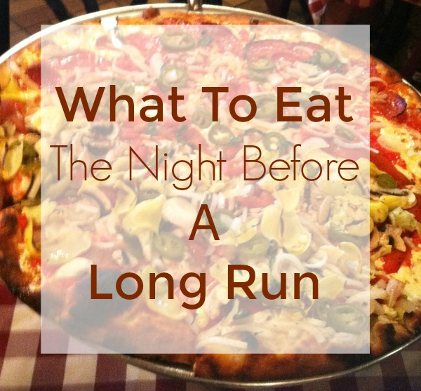 What to eat the night before a long run