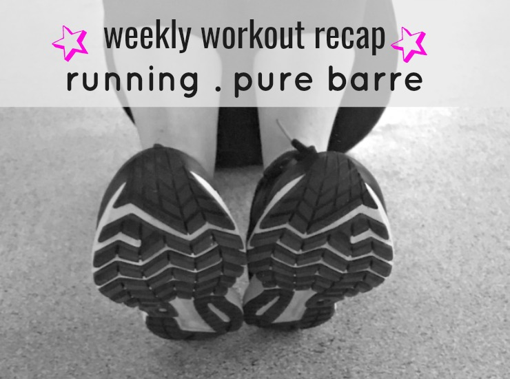 weekly workout recap running pure barre