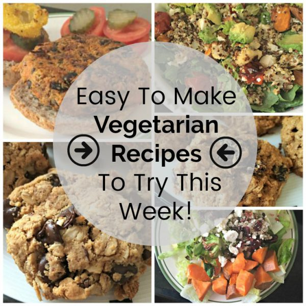 Easy To Make Vegetarian Recipes (and cookies too!)