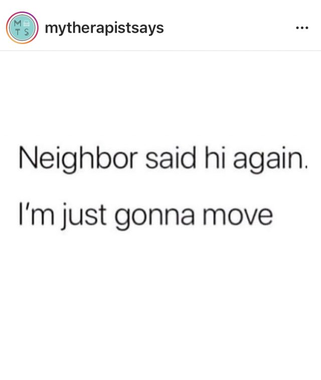neighbor said hi quote
